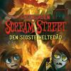 Tommy Donbavand: Scream Street 13 – Den sidste heltedåd