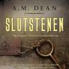 A.M. Dean: Slutstenen