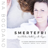 Anna Bogdanova & Mette Bender: Smertefri – farvel til stress, træthed og ondt i kroppen