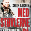 Søren Sjøgren: Med støvlerne på