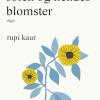 Rupi Kaur: Solen og hendes blomster