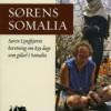 Karsten Hermansen og Søren Lyngbjørn: Sørens Somalia