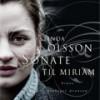 Linda Olsson: Sonate til Miriam