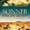 Philipp Meyer: Sønner