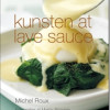 Michel Roux: Kunsten at lave sauce