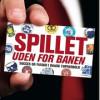 Sperling, Nordskilde, Bergander: Spillet uden for banen
