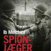 Ib Melchior: Spionjæger