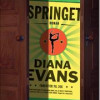 Diana Evans: Springet