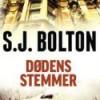 S. J. Bolton: Dødens stemmer