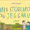 Rasmus Bregnhøi: Min storebror og jeg går ud