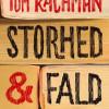 Tom Rachman: Storhed og fald