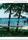 Anders Grøndahl: Strandvejens Trylleri – fra Hellerup til Hornbæk