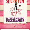 Vibeke Lund og Lene Outzen Foghsgaard: Sukkersheriffen