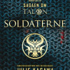 Julie Kagawa: Sagaen om Talon 3 – Soldaterne