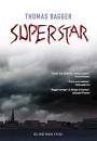 Thomas Bagger: Superstar
