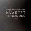 Carsten Müller Nielsen: Kvartet til tidens ende