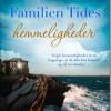 Hannah Richell: Familiens Tides hemmeligheder
