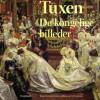 Thyge Christian Fønss-Lundberg og Lise Svanholm: Tuxen – De kongelige billeder