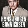 Hans Jørgen Bonnichsen: Tvivl på alt og tro på meget