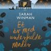 Sarah Winman: Et år med underfulde møder