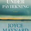 Joyce Maynard: Under påvirkning