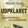 Frederik Strand: Uopklaret