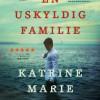 Katrine Marie Guldager: En uskyldig familie