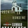 Gunnar Staalesen: Udenfor er hundene