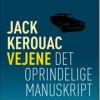 Jack Kerouac: Vejene, Det oprindelige manuskript