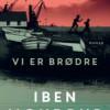 Iben Mondrup: Vi er brødre