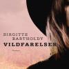 Birgitte Bartholdy: Vildfarelser