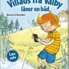 Anne Sofie Hammer: Villads fra valby låner en båd og Villads fra Valby har vikar