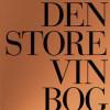 Hugh Johnson og Jancis Robinson: Den Store Vinbog