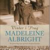 Madeleine Albright: Vinter i Prag. En personlig historie om krigens Europa 1937-1948
