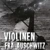 Maria Ángels Anglada: Violinen fra Auschwitz
