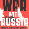 Richard Shirreff: War with Russia