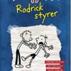 Jeff Kinney: Wimpy Kid 2  – Rodrick styrer