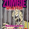Lasse Bo Andersen: Zombiesplatter 3 – Kødæderen i kælderen