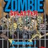 Lasse Bo Andersen: Zombie Splatter 6, 7, 8, 9 og 10