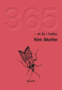 Kim Skotte: 365 – et år i haiku