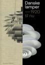 Malene Lytken: Danske lamper – 1920 til nu