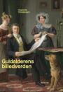 Charlotte Christensen: Guldalderens billedverden