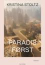 Kristina Stoltz: Paradis først