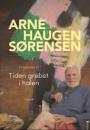 Arne Haugen Sørensen: Tiden grebet i halen