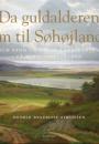 Henrik Bredmose Simonsen: Da guldalderen kom til Søhøjlandet