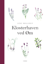 Lene Mollerup: Klosterhaven ved Øm