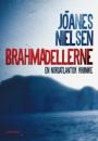Jōanes Nielsen: Brahmadellerne – en nordatlantisk krønike