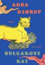 Adda Djørup: Bulgakovs kat