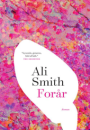 Ali Smith:  Forår