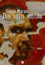 Diego Marani: Den sidste vostjak